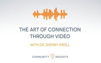 The Art Of Connection Through Video