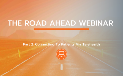 The Road Ahead Webinar, Pt. 2: Experts On Telehealth