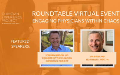 Engaging Clinicians Within Chaos | Virtual Roundtable